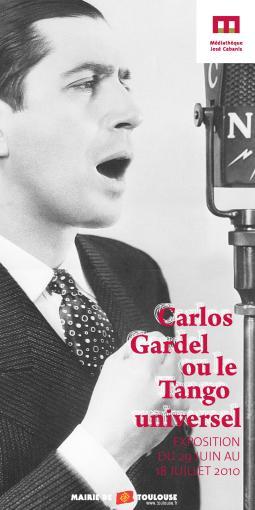 EXPOSITION - Carlos Gardel