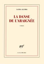 Couverture la danse de l'araignée de Laura Alcoba, sorti le 3 janvier 2017, Gallimard