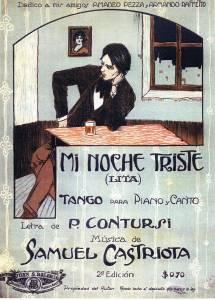 Mi noche triste, premier tango-canción enregistré en 1917
